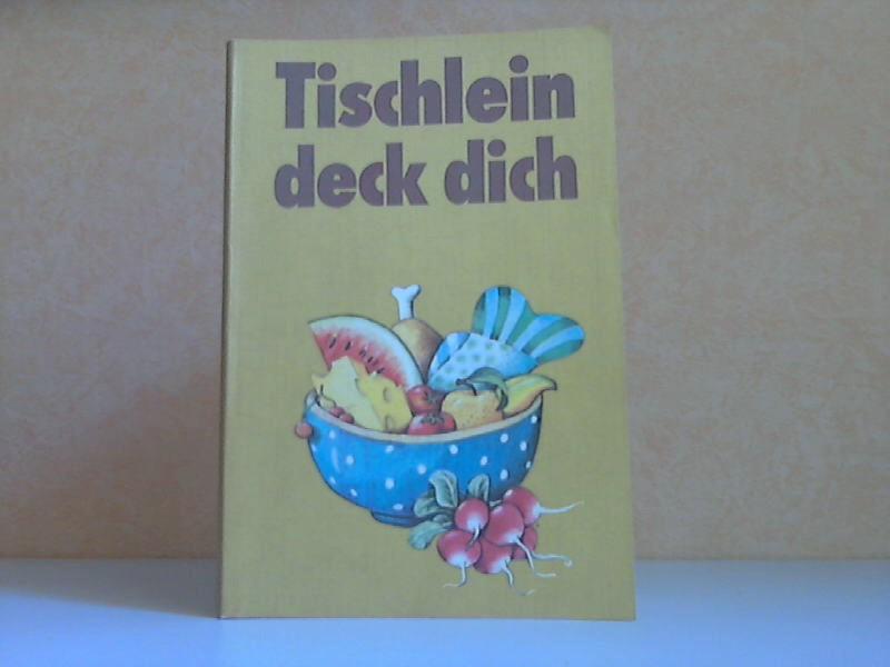 Tischlein deck dich - Kochbuch für Kinder Fotografiert wurde alles von Brigitte Weibrecht - Beim Anrichten der Speisen half Ursula Walch - Die Vignetten zeichnete Jens Prockat