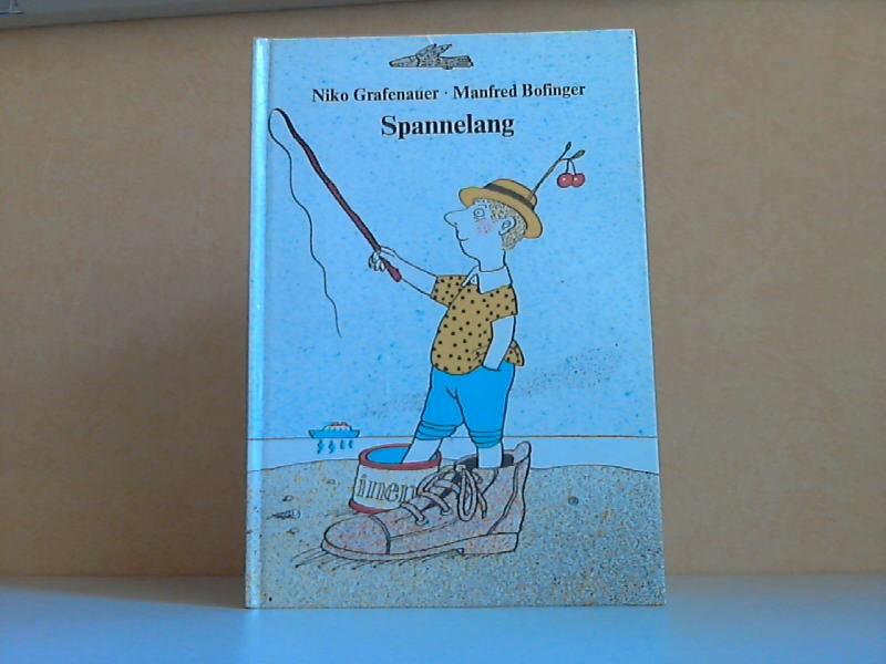 Spannelang - Nachdichtung von Astrid Philippsen Illustrationen von Manfred Bofinger