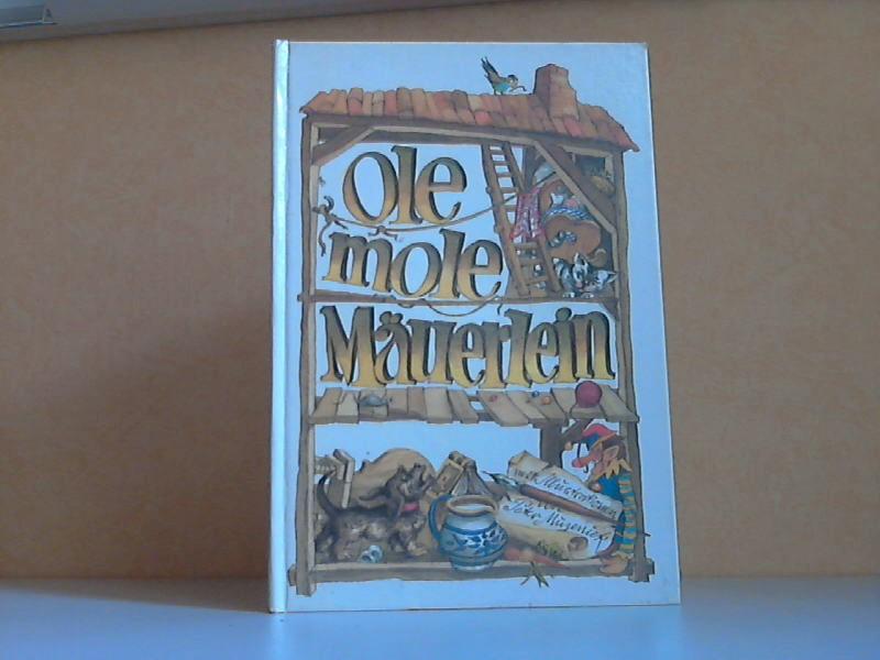 Ole mole Mäuerlein - Polnische Kinderreime Illustrationen von Peter Muzeniek