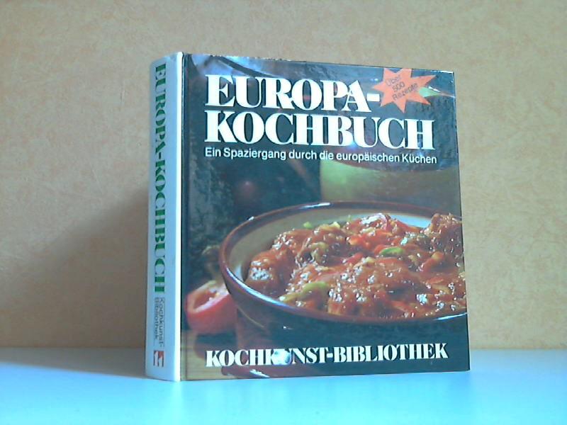 Europa-Kochbuch - Ein Spaziergang durch die europäischen Küchen