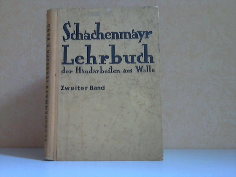 Schachenmayr Lehrbuch der Handarbeiten aus Wolle zweiter Band