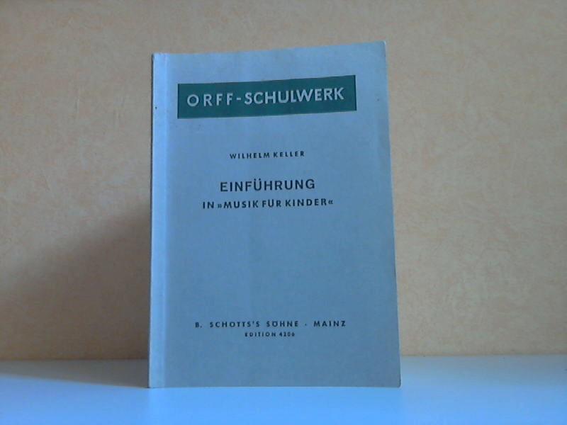 """Einführung in """"Musik für Kinder"""" - Methodik, Spieltechnik der Instrumente, Lehrpraxis ORFF-SCHULWERK"""