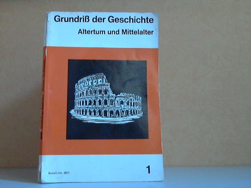 Grundriss der Geschichte 1: Altertum und Mittelalter