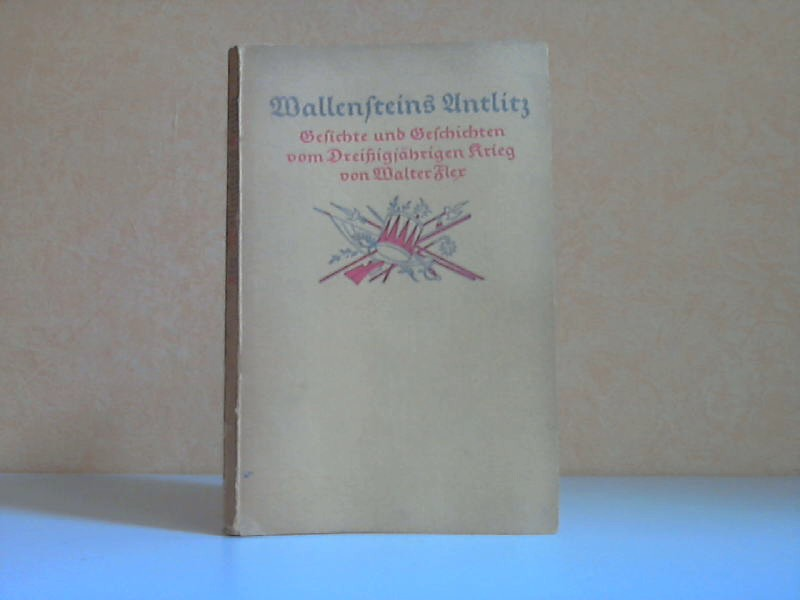 Wallensteins Antlitz - Gedichte und Geschichten vom Dreißigjährigen Krieg