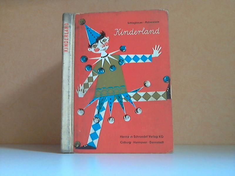 Kinderland - Eine Fibel für Bayern. Ausgabe B für Schulen auf dem Lande und in kleineren Städten Zeichnungen von Irene Reicherts-Born