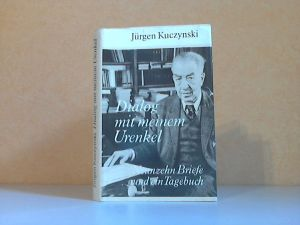 Dialog mit meinem Urenkel - Neunzehn Briefe und ein Tagebuch