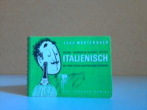 Junnckers Reisewörterbuch Italienisch: Deutsch-Italienisch - Italienisch-Deutsch mit Aussprachebezeichnung und Übersichtskarte