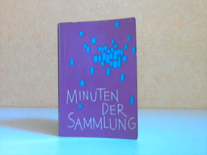 Minuten der Sammlung - Morgen- und Abendgebete für vier Wochen und Gebete für die verschiedenen Festzeiten (Miniaturbuch)