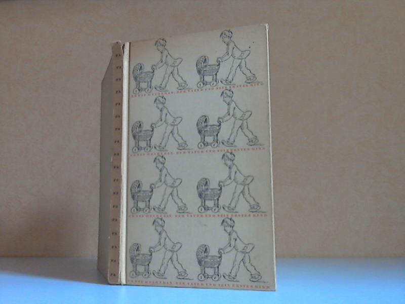 Der Vater und sein erstes Kind Zeichnungen von Fritz Fliege