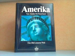 Amerika, Von Alaska bis Feuerland - Das Bild unserer Welt