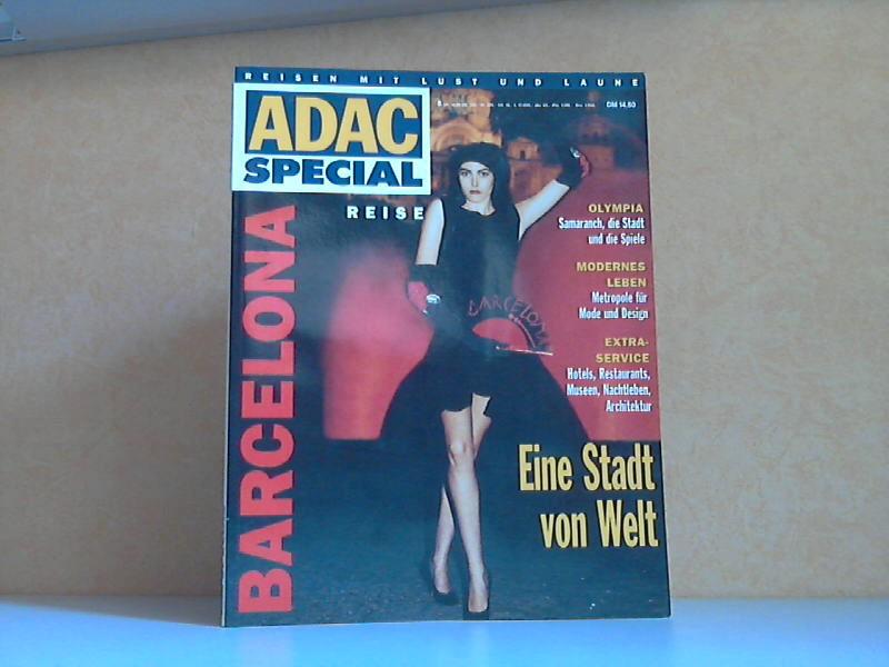 ADAC Special 8 /92: Barcelona Reisen mit Lust und Laune