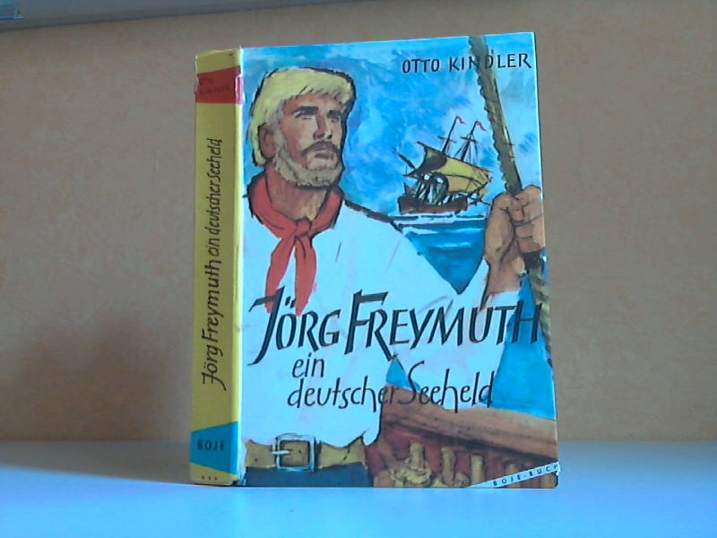 Jörg Freymuth, ein deutscher Seeheld