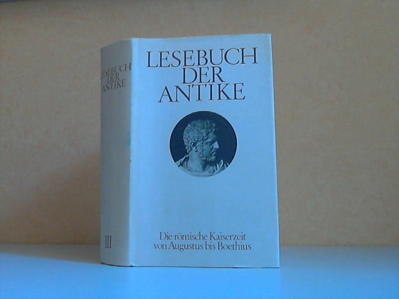 Lesebuch der Antike Band 3: Die römische Kaiserzeit von Augustus bis Boethius