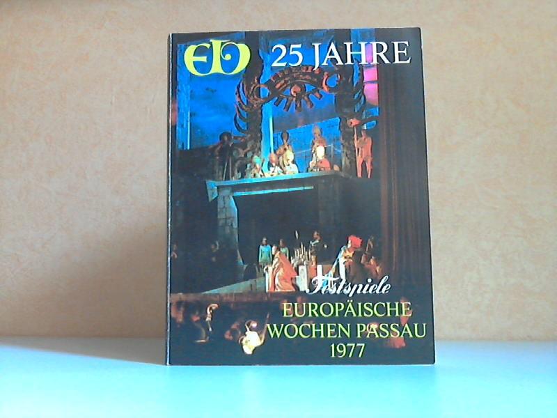 25 Jahre Festspiele - Europäische Wochen Passau 1977