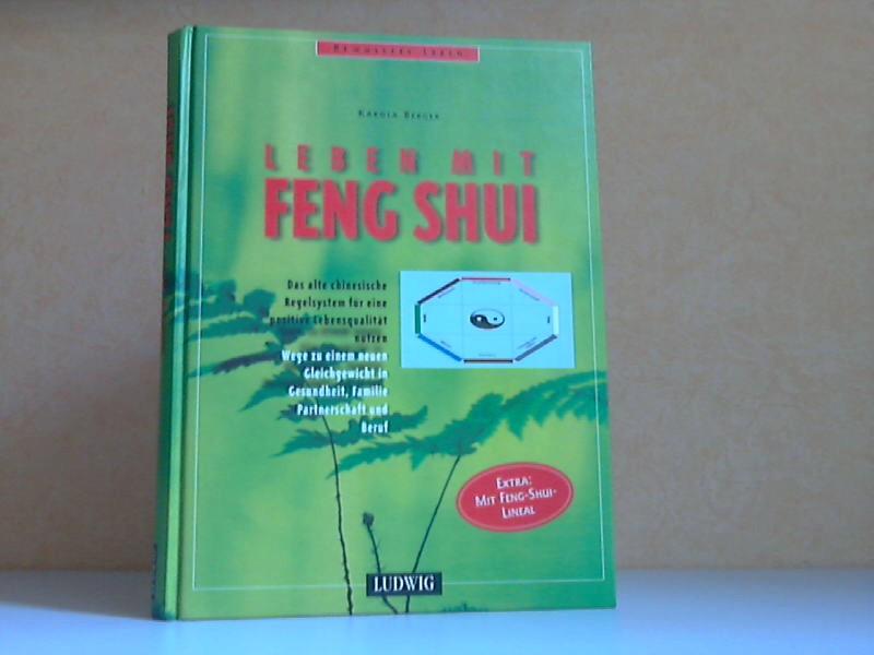 Leben mit Feng Shui - Bewusstes Leben