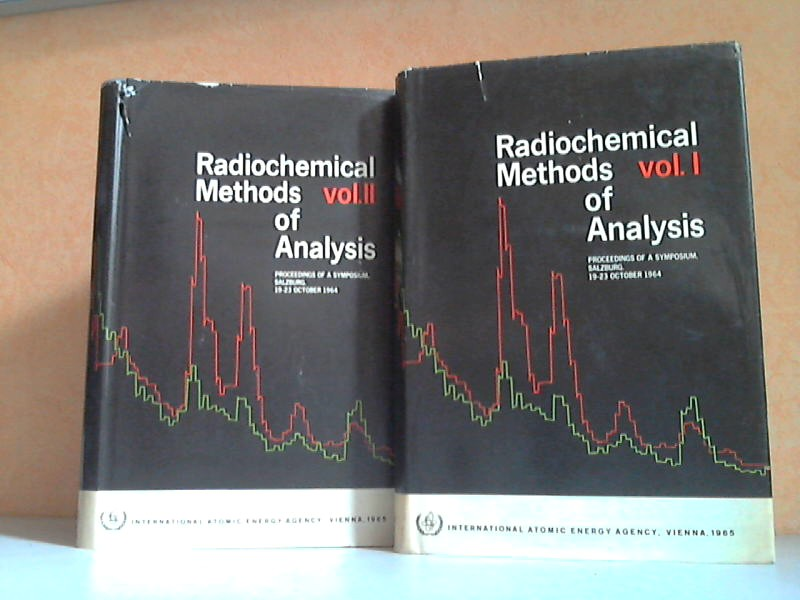Radiochemical Methods of Analysis Band 1 + 2 - Proceedings of the Symposium on Radiochemical Methods of Analysis Held by the International Atomic Energy Agency at Salzburg, 19-23 October 1964