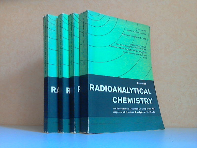 Journal of Radionalytical Chemistry Volume 69, 70 (1-286 + 287-556), 71 - An International Journal Dealing with All Aspects of Nuclear Analytical Methods 4 Bücher