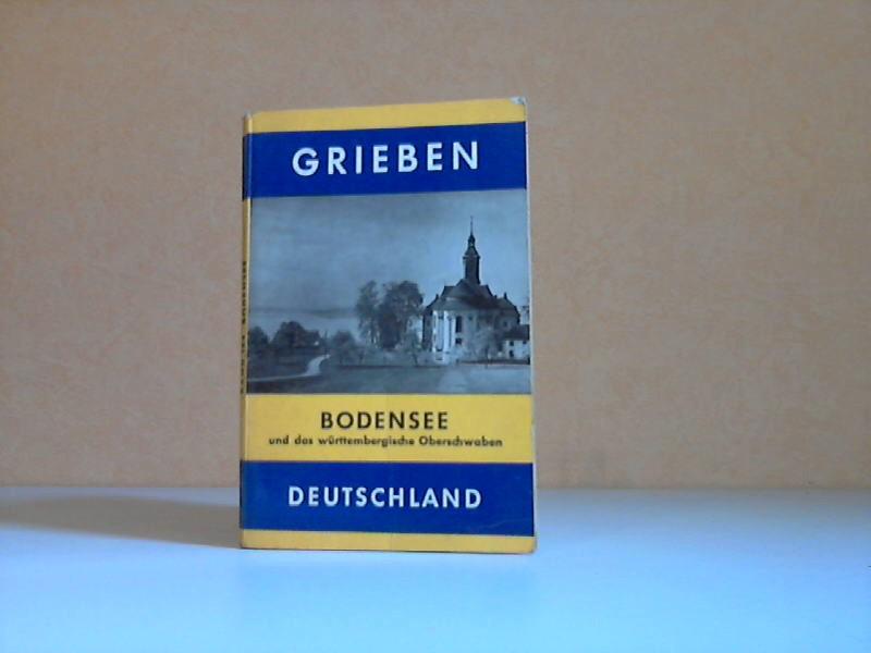 Grieben-Reiseführer - Bodensee und das Württembergische Oberschwaben