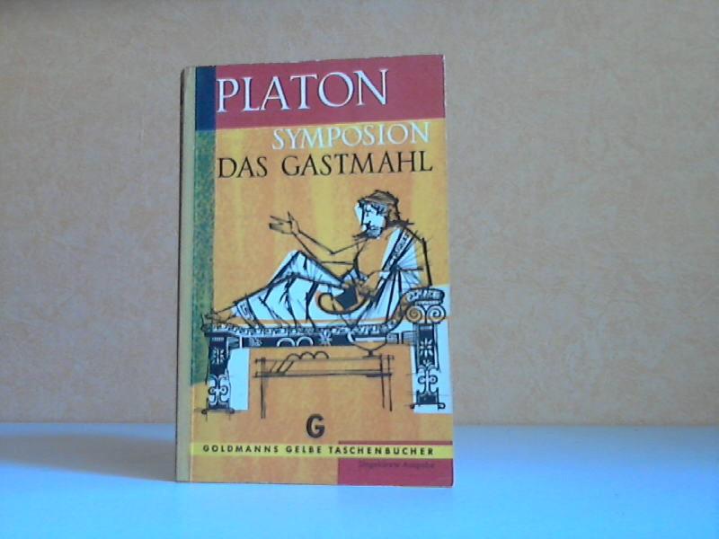 PLATON - Das Gastmahl, Symposion Goldmanns Gelbe Taschenbücher Band 560