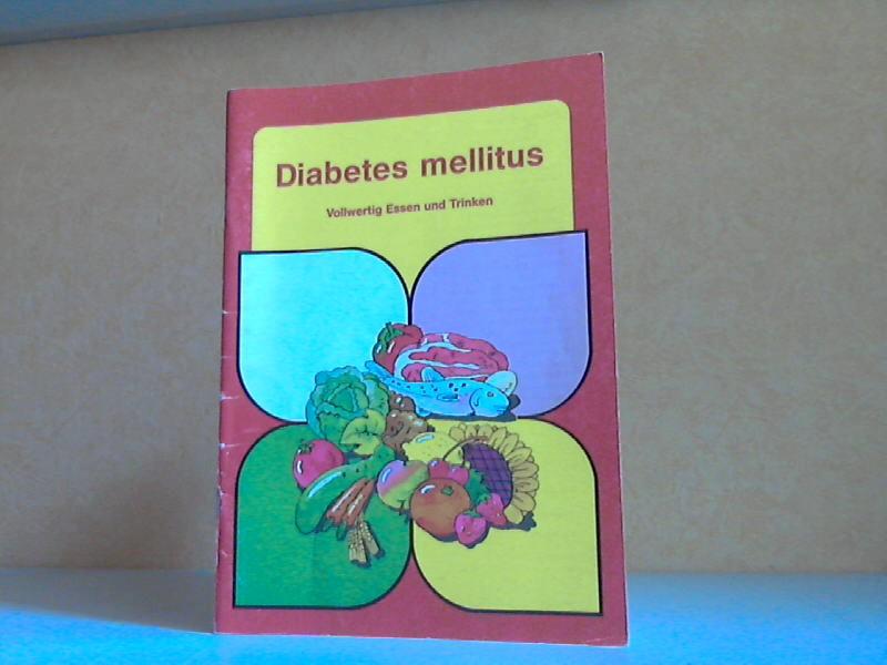 Diabetes mellitus - Vollwertig Essen und Trinken, anzuwenden für die gesamte Familie
