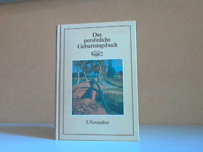 Das persönliche Geburtstagsbuch 5. November