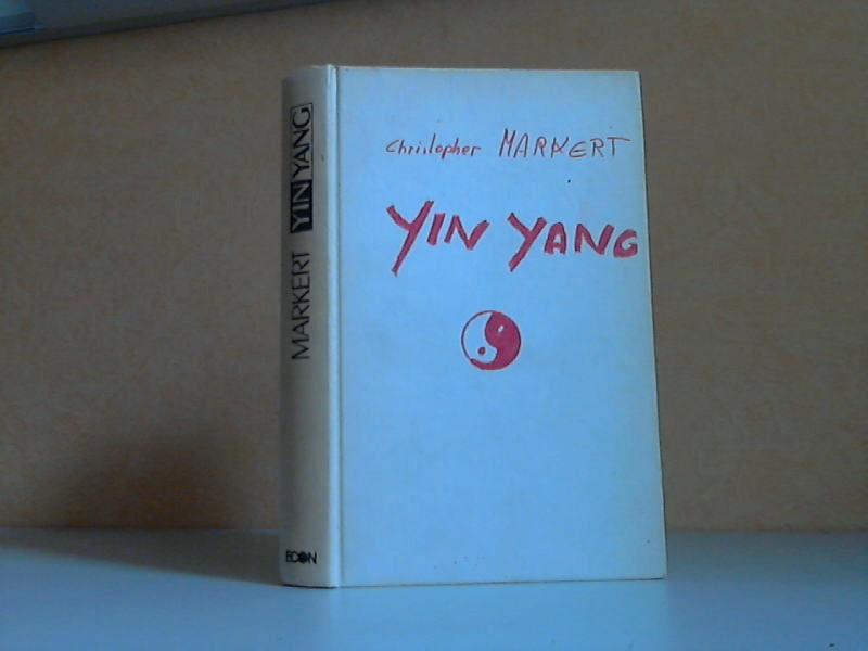 YIN / YANG - Polarität und Harmonie in unserem Leben