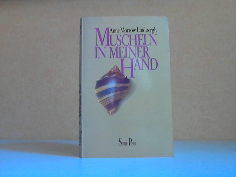 Muscheln in meiner Hand - Eine Antwort auf die Kontlikte unseres Daseins
