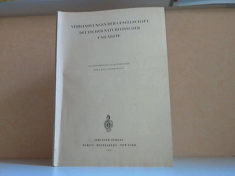 Verhandlungen der Gesellschaft Deutscher Naturforscher und Ärzte - 106. Versammlung zu Düsseldorf vom 4. bis 8. Oktober 1970