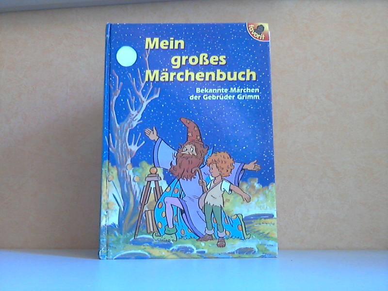 Mein großes Märchenbuch - Bekannte Märchen der Gebrüder Grimm Illustrotionen von Jordi Busquet