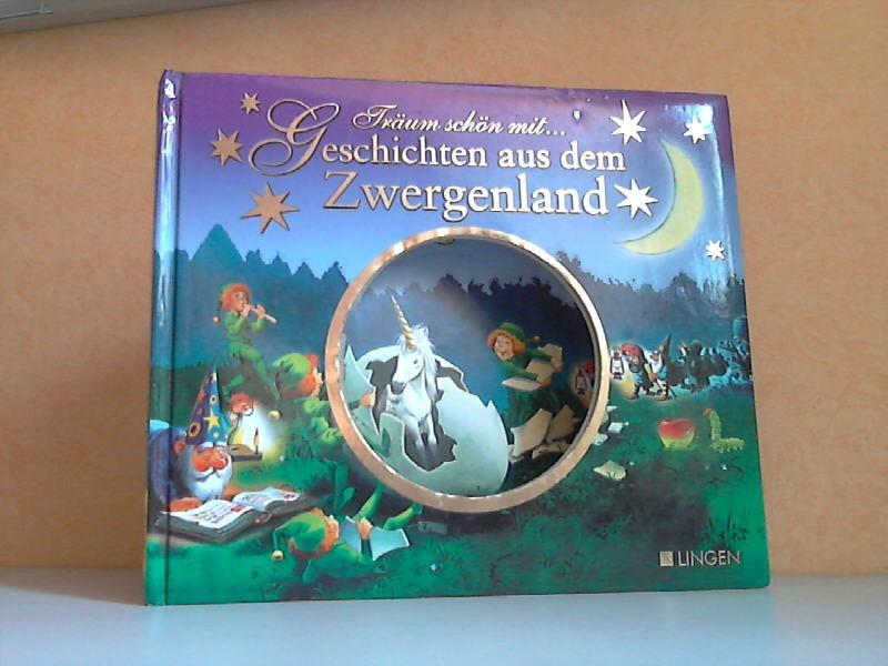 Träum schön mit - Geschichten aus dem Zwergenland
