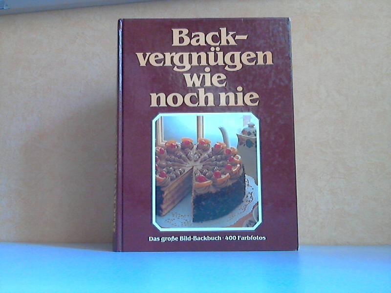 Backvergnügen wie noch nie Das große GU Bild-Backbuch mit den besten Back-Ideen Die Farbfotos gestaltete Christian Bilder von Christian Teubner