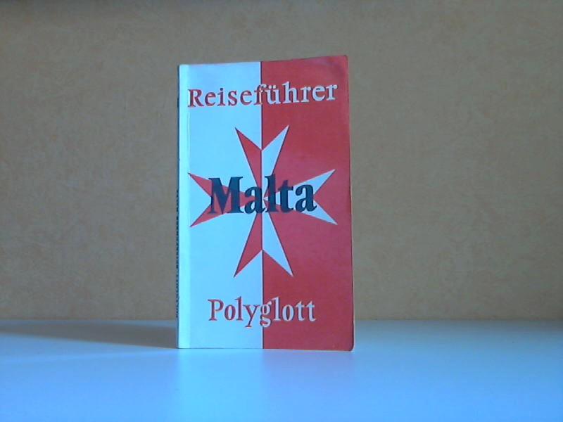 Polyglott-Reiseführer Malta Mit 38 Illustrationen sowie 14 Karten und Plänen