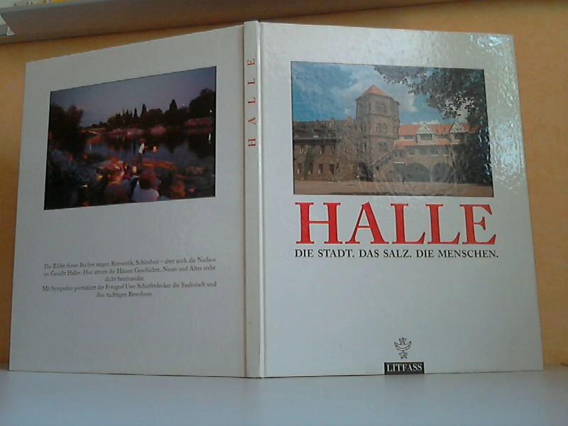 Halle - Die Stadt, das Salz, die Menschen Fotos: Uwe Schieferdecker