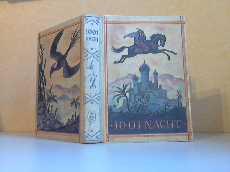 Tausend und eine Nacht - Nach des Verfassers Tode vollendet und herausgegeben von Dr. Friedrich Hofmann mit 10 farbigen und 25 schwarzen Bildern
