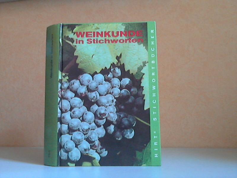 Weinkunde in Stichworten - Ein Weinkolleg