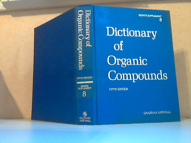 Dictionary of Organic Compounds eighth Supplement