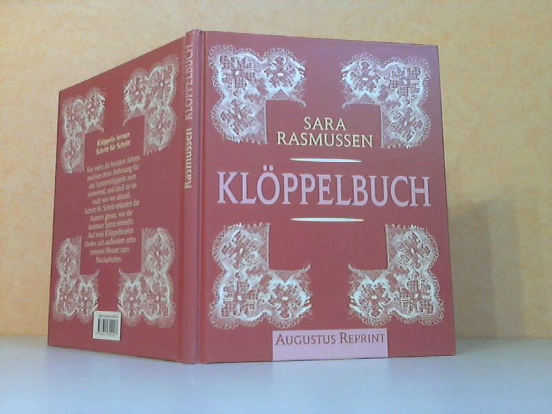 Klöppelbuch - Eine Anleitung zum Selbstunterricht im Spitzenklöppeln Fotomechanischer Nachdruck der Ausgabe von 1884