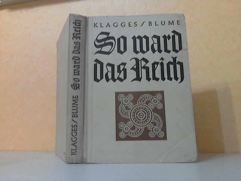 So ward das Reich - Deutsche Geschichte für die Jugend - Ausgabe in einem Band