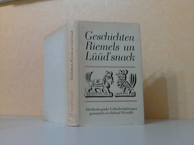 Geschichten, Riemels un Lüüd´snack - Mecklenburgische Volksüberlieferungen
