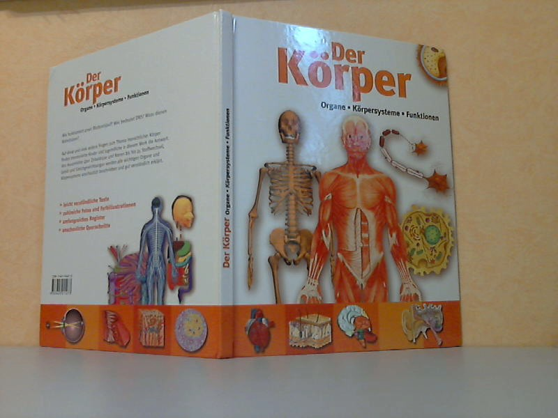 Der Körper - Organe, Körpersysteme, Funktionen