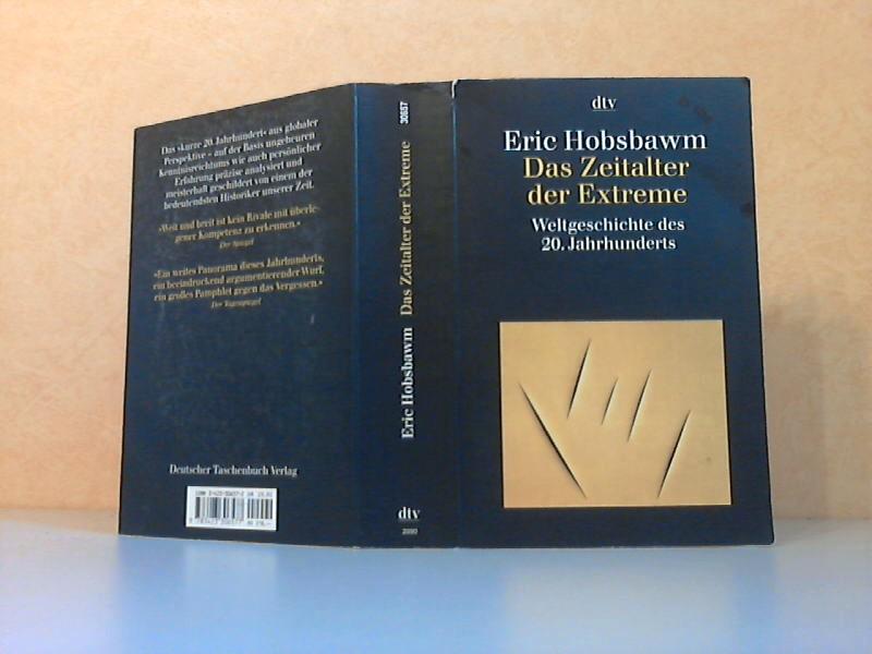 Das Zeitalter der Extreme - Weltgeschichte des 20. Jahrhunderts