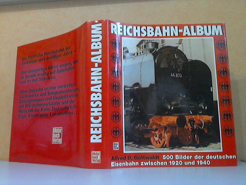 Reichsbahn-Album - 500 Bilder der deutschen Eisenbahn zwischen 1920 und 1940