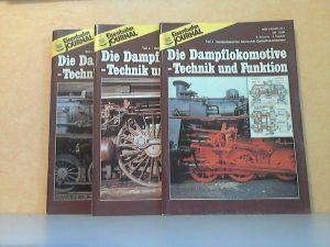 Eisenbahn Journal - Sonderausgabe: Die Dampflokomotive - Technik und Funktion - Erster, Zweiter und Vierter Teil 3 Zeitschriften