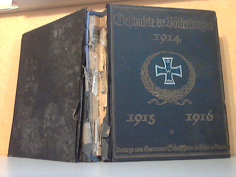 Die Geschichte des Völkerkrieges 1914, 1915, 1916. Zweiter Band