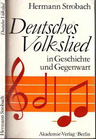 Deutsches Volkslied in Geschichte und Gegenwart
