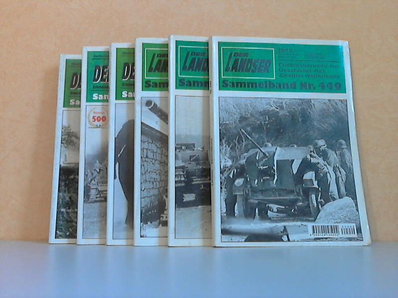 Der Landser. Erlebnisberichte zur Geschichte des Zweiten Weltkrieges - Sammelbände Nr. 449, 459, 467, 496, 500, 501 6 Zeitschriften