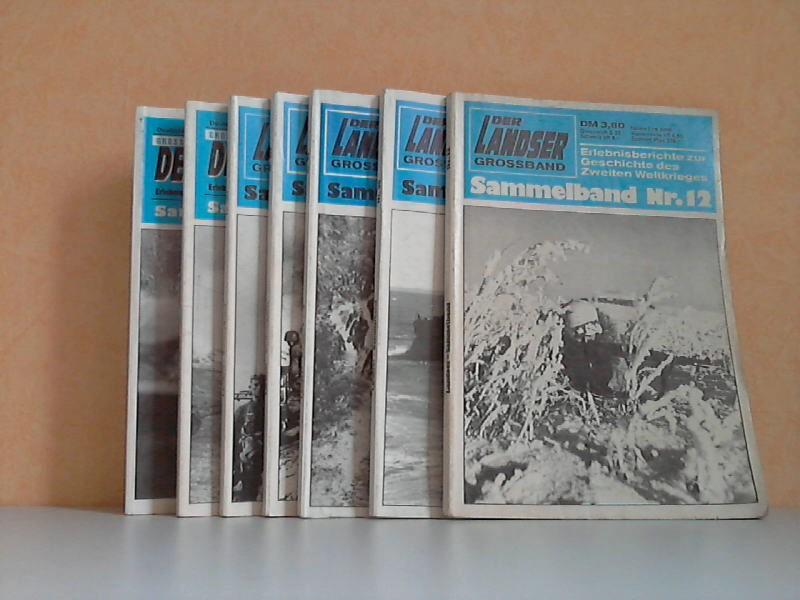 Der Landser. Grossband. Erlebnisberichte zur Geschichte des Zweiten Weltkrieges - Sammelbände Nr. 12, 95, 99, 102, 104, 117, 125 7 Zeitschriften