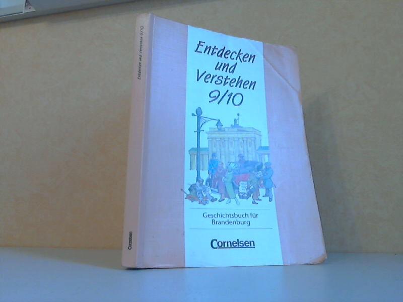 Entdecken und Verstehen 9/ 10 - Geschichtsbuch für Brandenburg