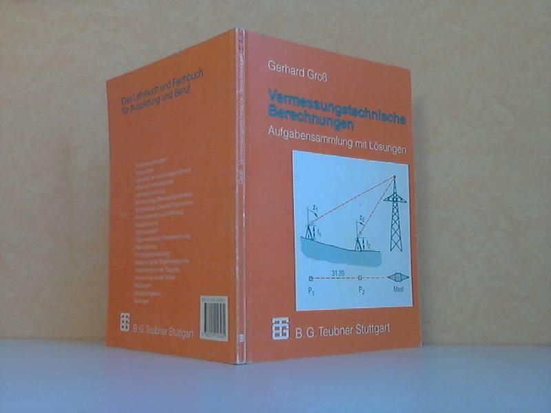 Vermessungstechnische Berechnungen - Aufgabensammlung mit Lösungen mit 495 Aufgaben und 335 Abbildungen
