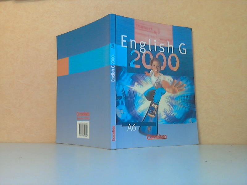 English G 2000 A6 für das 10. Schuljahr an Gymnasien